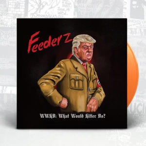 Feederz - WWHD: What Would Hitler Do? - Slope Records