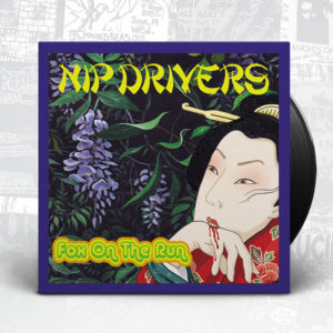 Nip Drivers - Fox On The Run - Slope Records