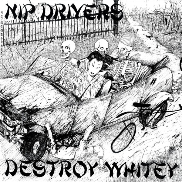 Nip Drivers Destroy Whitey Cover T-Shirt - Slope Records