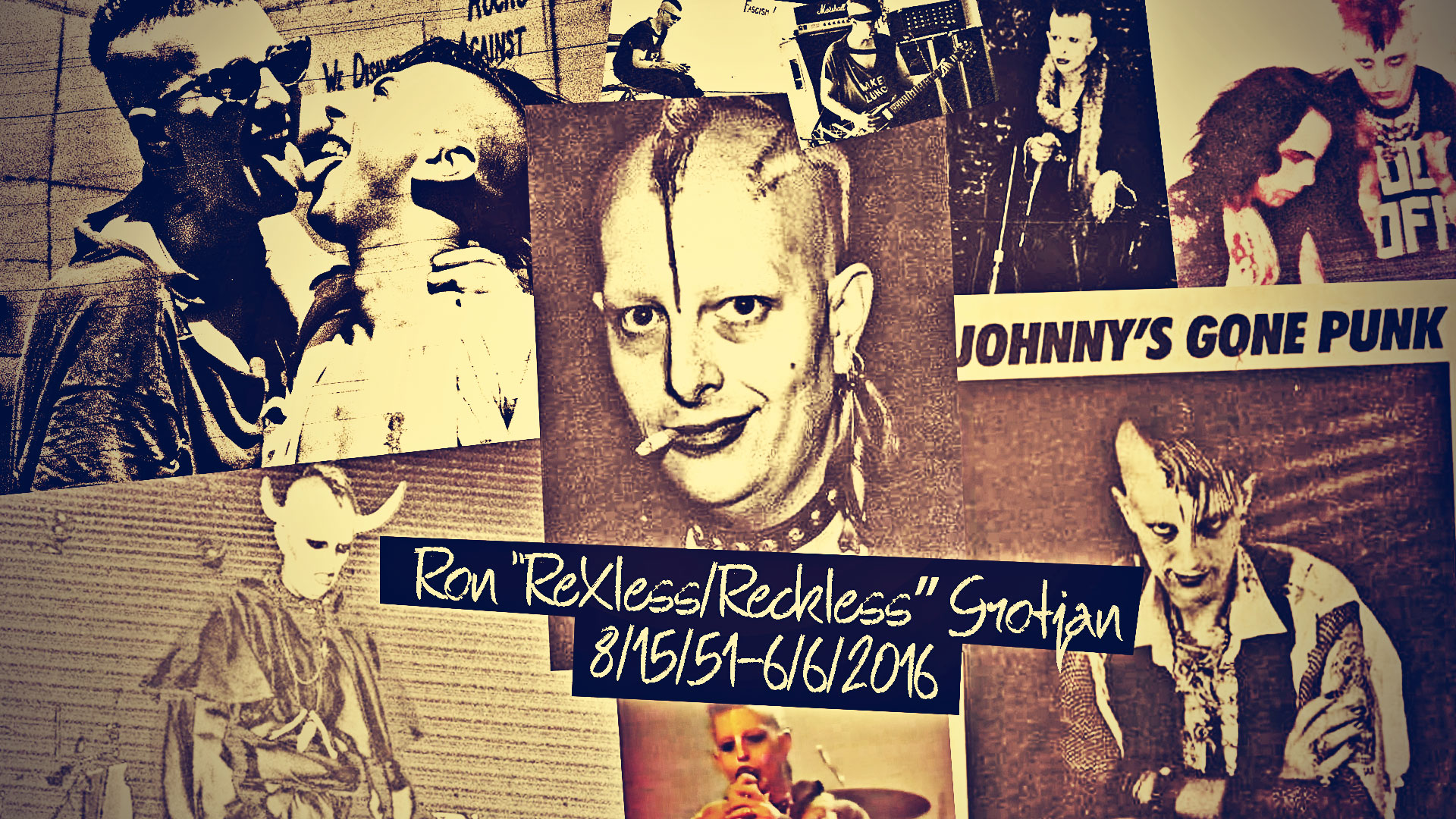 Ron 'ReXless/Reckless' Grotjan 8/15/51-6/6/2016