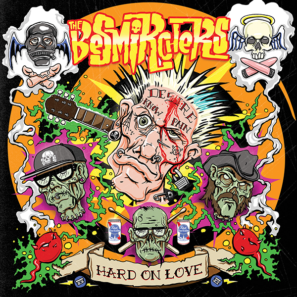 The Besmirchers - Hard On Love - Slope Records